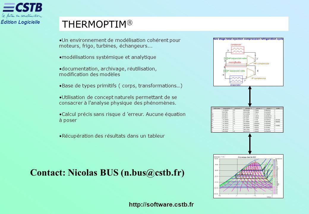 Édition Logicielle http://software.cstb.fr Un environnement de modélisation cohérent pour moteurs, frigo, turbines, échangeurs... modélisations systém