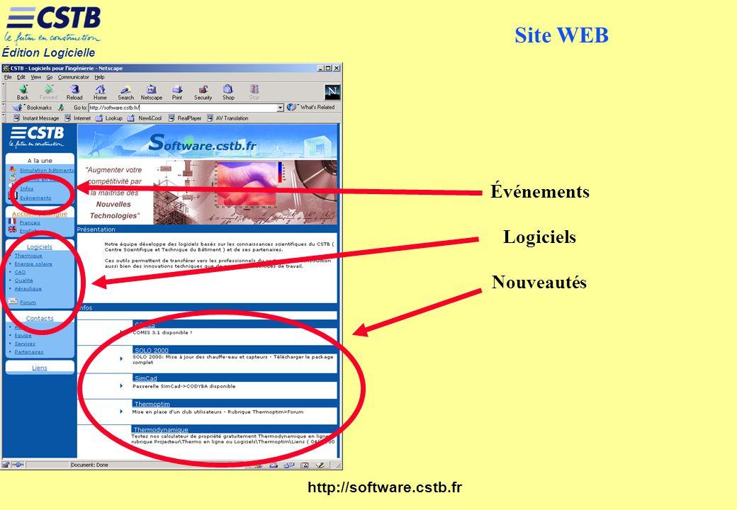 Édition Logicielle http://software.cstb.fr Événements Logiciels Nouveautés Site WEB