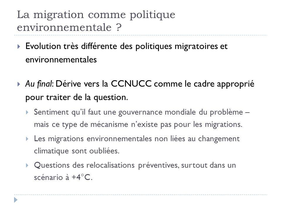 La migration comme politique environnementale .