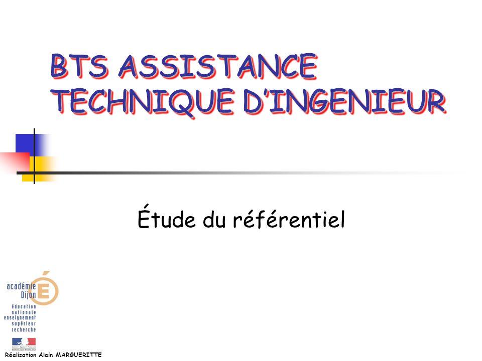 Réalisation Alain MARGUERITTE BTS ASSISTANCE TECHNIQUE DINGENIEUR Étude du référentiel