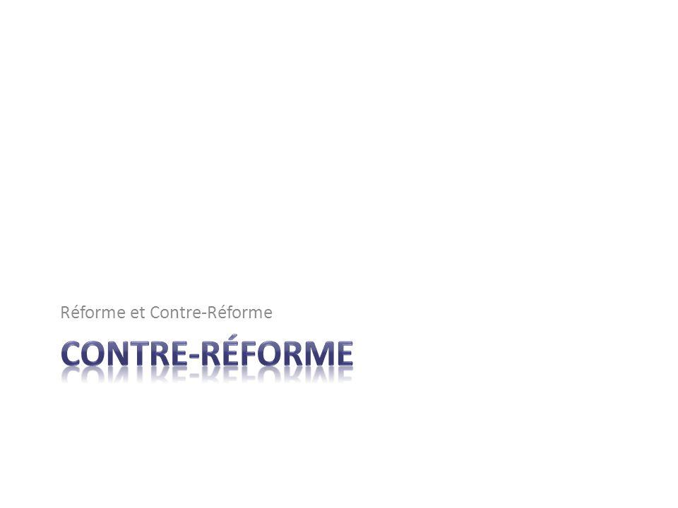 Réforme et Contre-Réforme