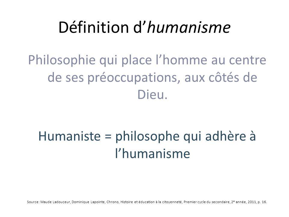 Philosophie qui place lhomme au centre de ses préoccupations, aux côtés de Dieu.