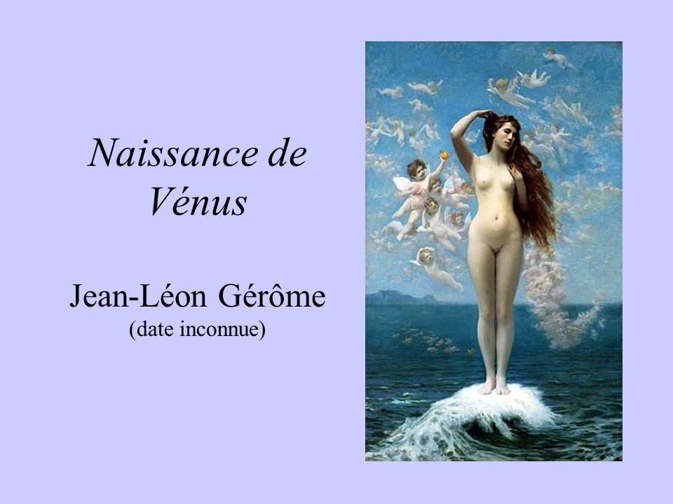 Naissance de Vénus Jean-Léon Gérôme (date inconnue)