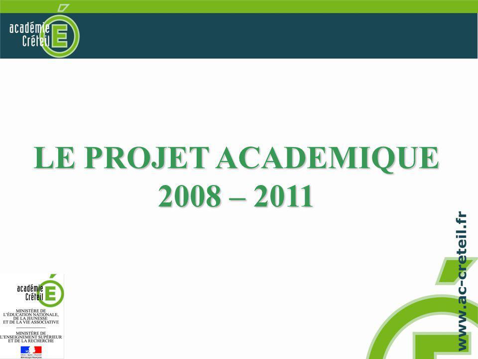 LE PROJET ACADEMIQUE 2008 – 2011