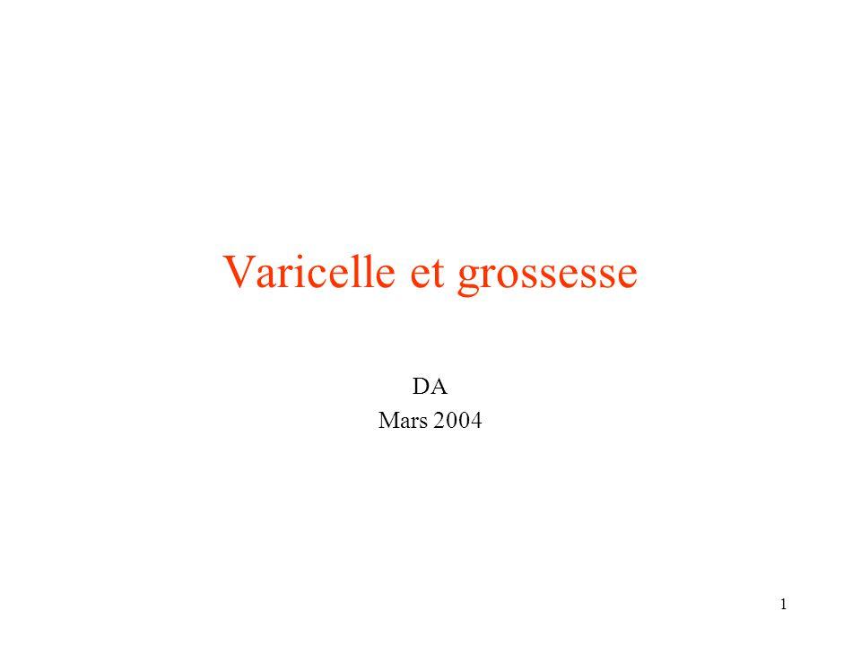 1 Varicelle et grossesse DA Mars 2004