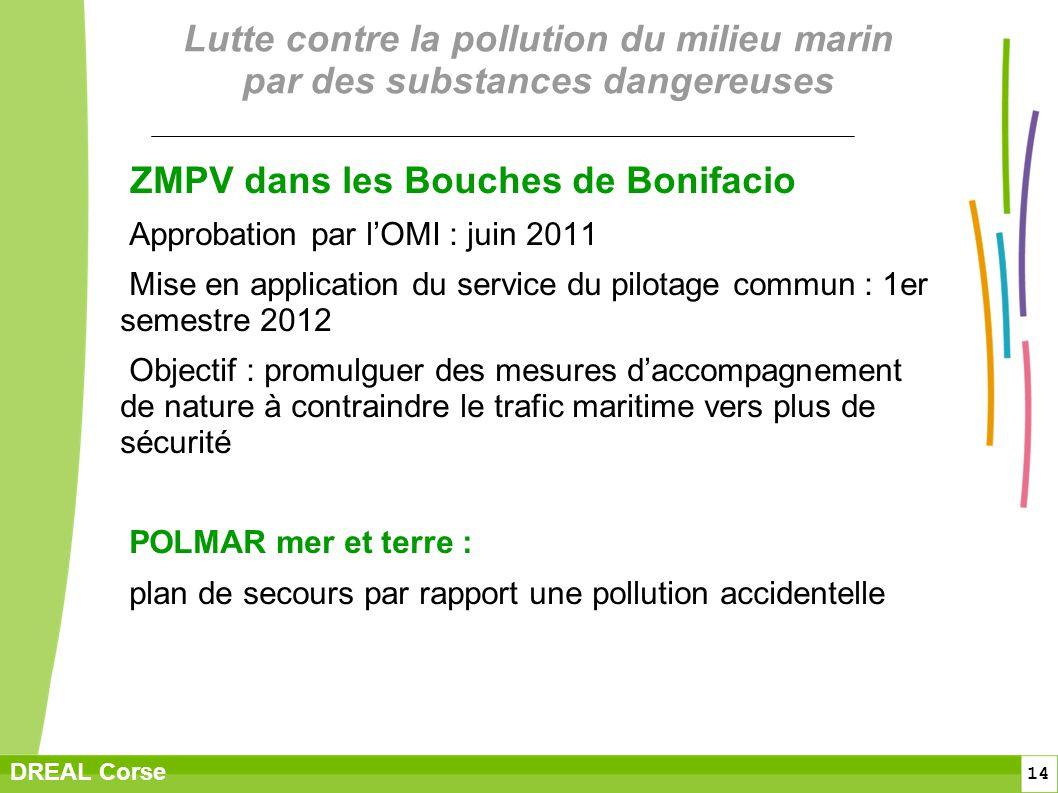 14 DREAL Corse Lutte contre la pollution du milieu marin par des substances dangereuses ZMPV dans les Bouches de Bonifacio Approbation par lOMI : juin