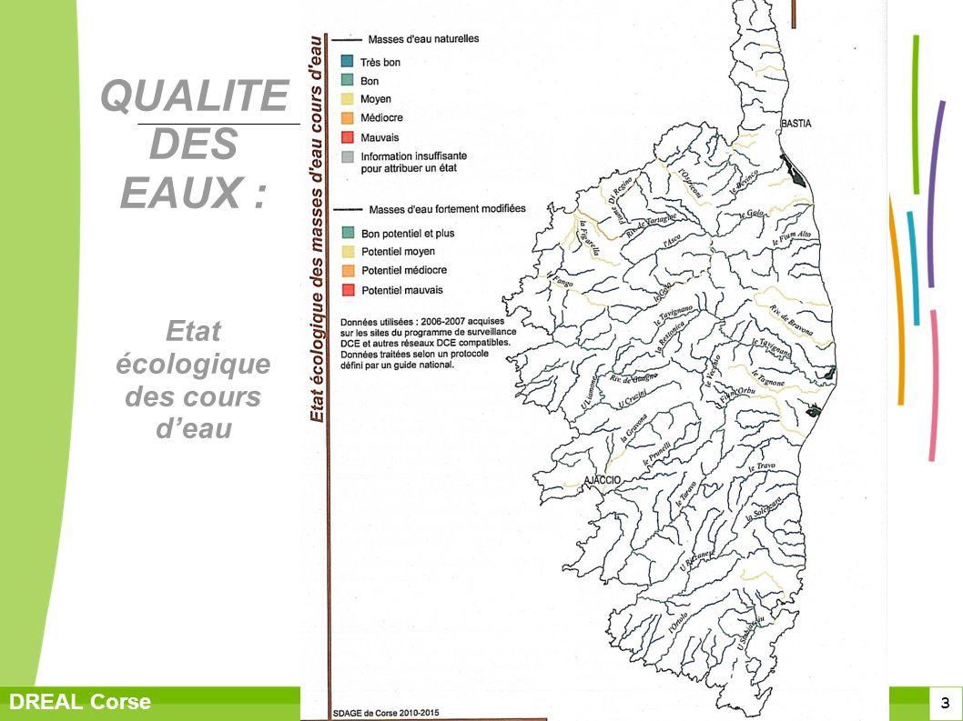 3 DREAL Corse QUALITE DES EAUX : Etat écologique des cours deau