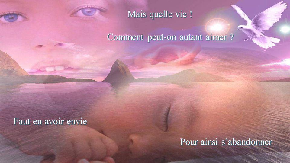 Votre amour cest notre vie Nous sommes les fruits de votre amour Concession dune vie Tour à tour dans son parcours