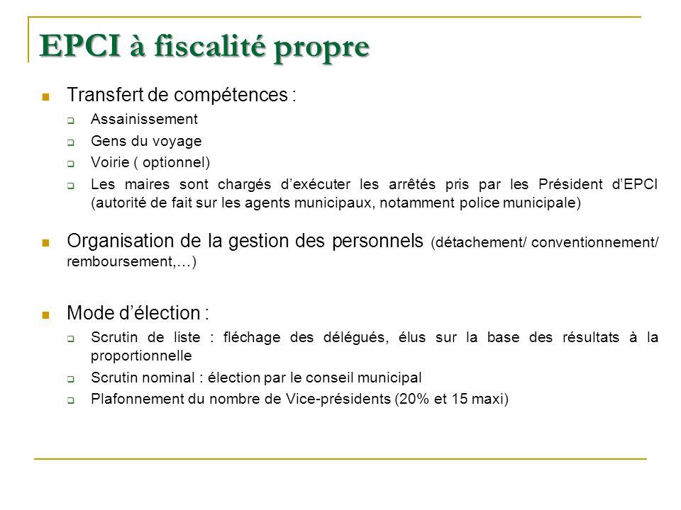 EPCI à fiscalité propre Transfert de compétences : Assainissement Gens du voyage Voirie ( optionnel) Les maires sont chargés dexécuter les arrêtés pri
