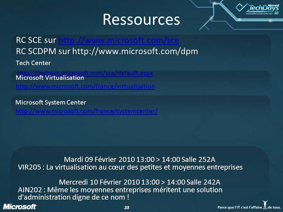 23 Ressources RC SCE sur http://www.microsoft.com/sce http://www.microsoft.com/sce RC SCDPM sur http://www.microsoft.com/dpm Tech Center http://techne