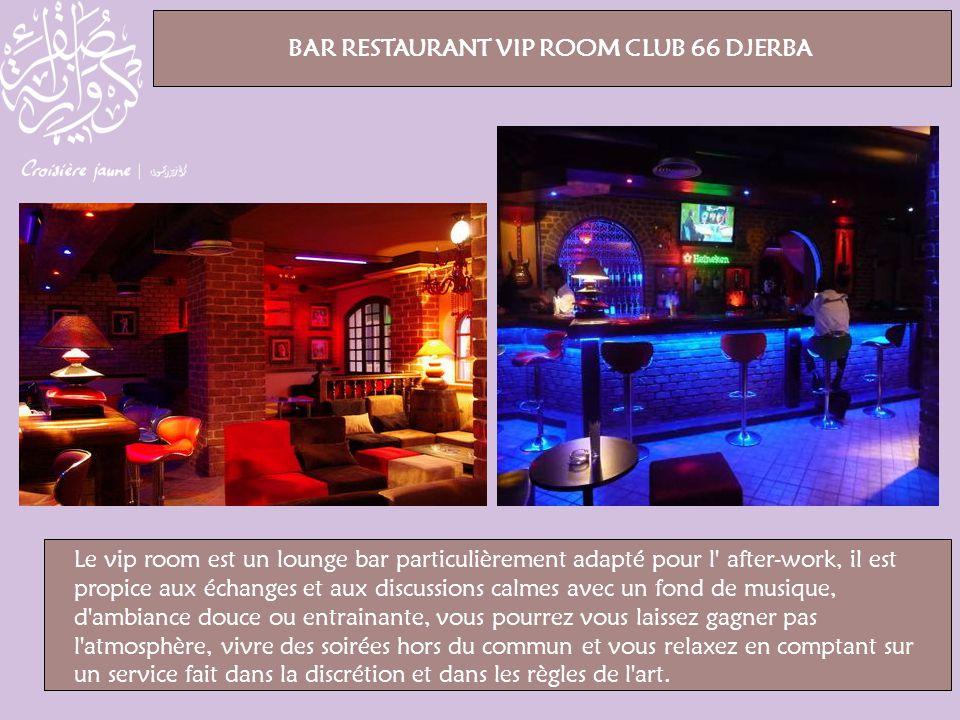 Le vip room est un lounge bar particulièrement adapté pour l' after-work, il est propice aux échanges et aux discussions calmes avec un fond de musiqu