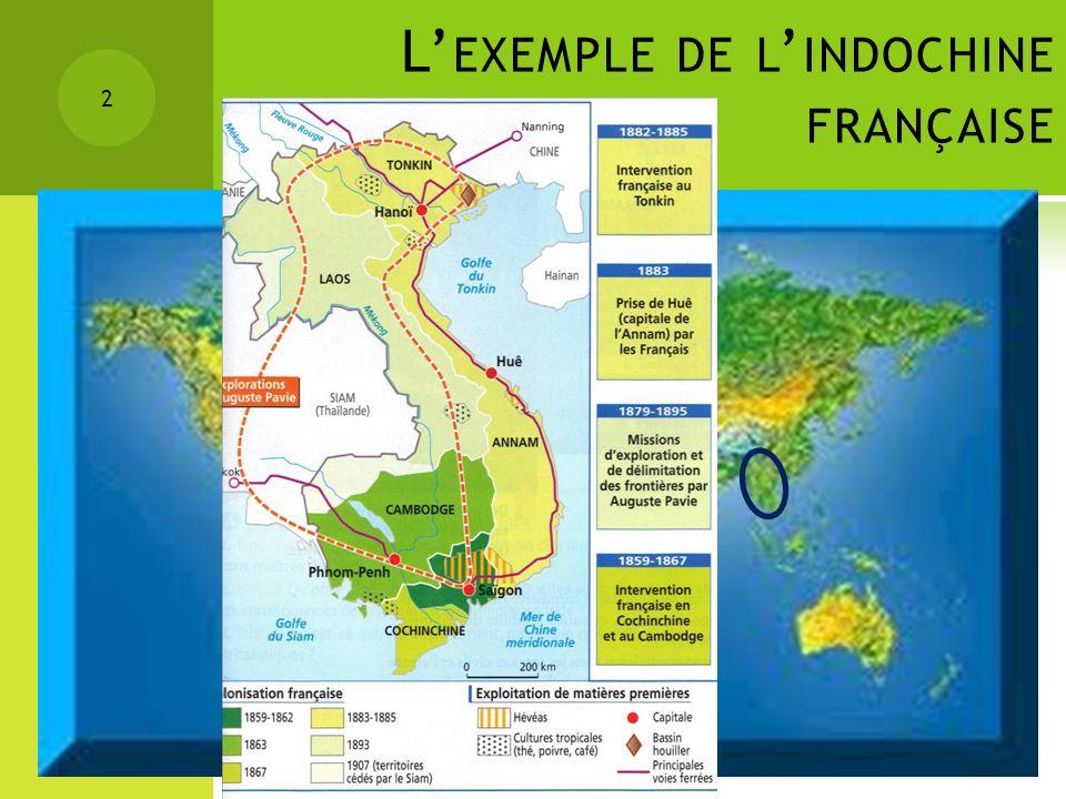 L EXEMPLE DE L INDOCHINE FRANÇAISE 2