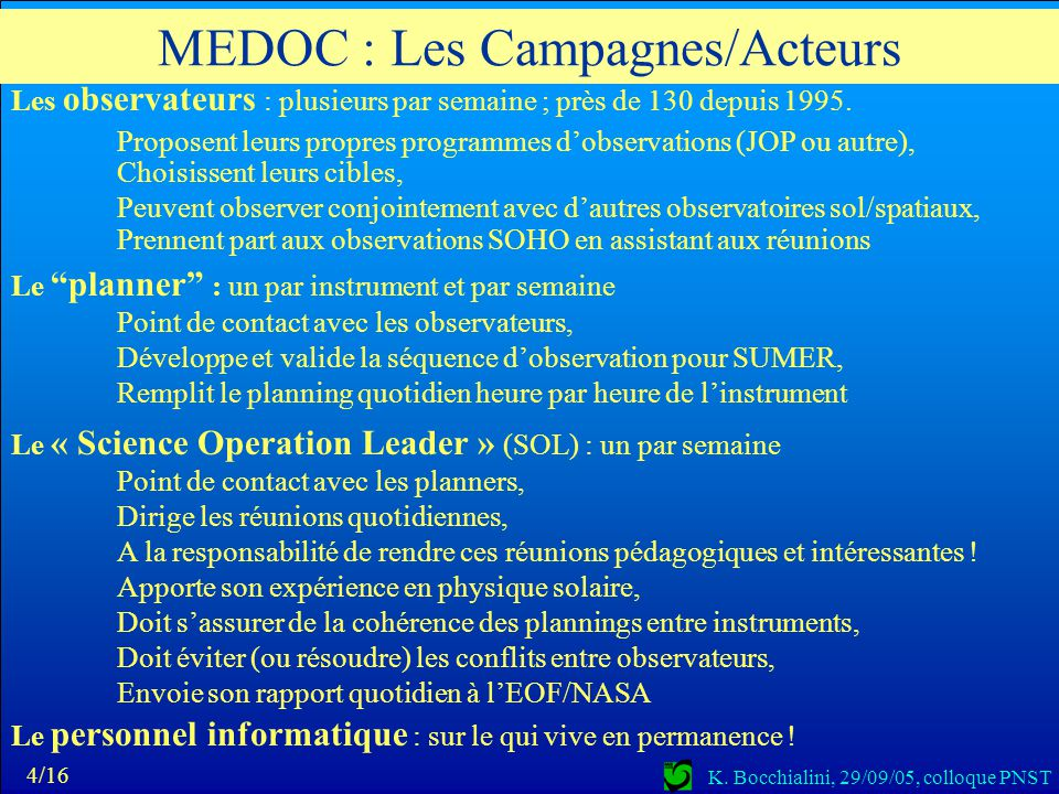 K. Bocchialini, 29/09/05, colloque PNST MEDOC : Les Campagnes/Outils 5/16