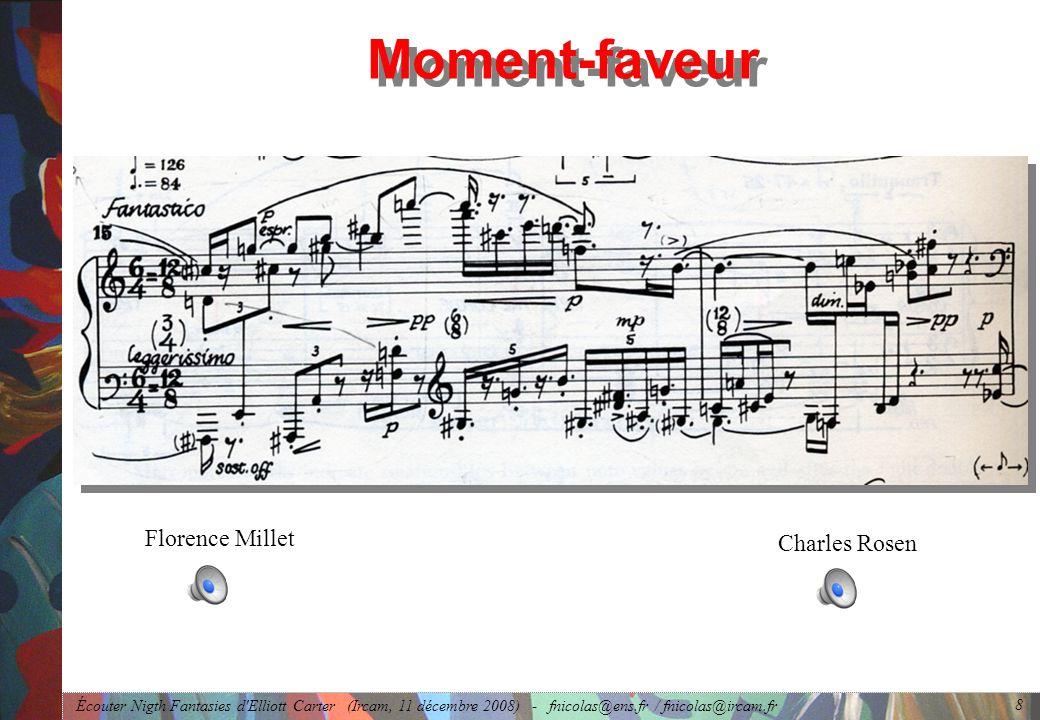 Écouter Nigth Fantasies d Elliott Carter (Ircam, 11 décembre 2008) - fnicolas@ens.fr / fnicolas@ircam.fr 9 Une « crux » : catégorie de R.