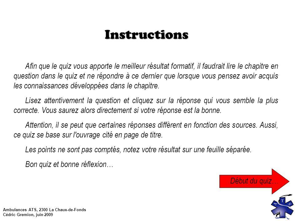 Ambulances ATS, 2300 La Chaux-de-Fonds Cédric Gremion, juin 2009 Question 11 Qu est-ce que le catabolisme.