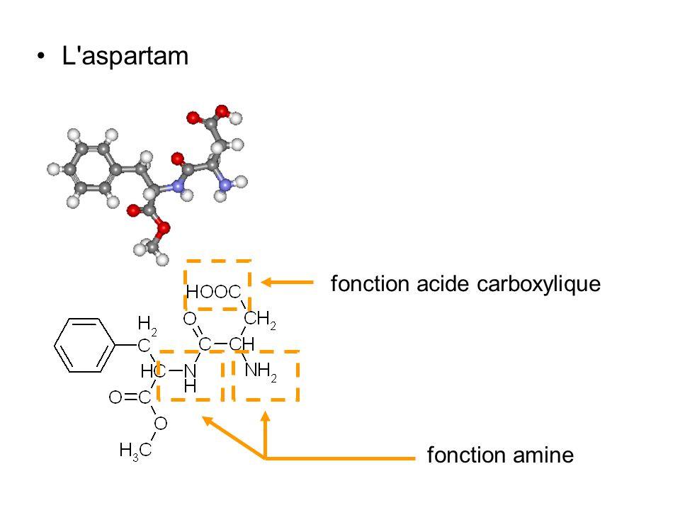 L'aspartam fonction acide carboxylique fonction amine