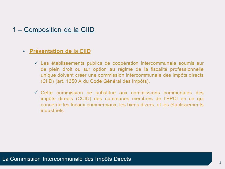 La Commission Intercommunale des Impôts Directs 4 Désignation des commissaires Qui .