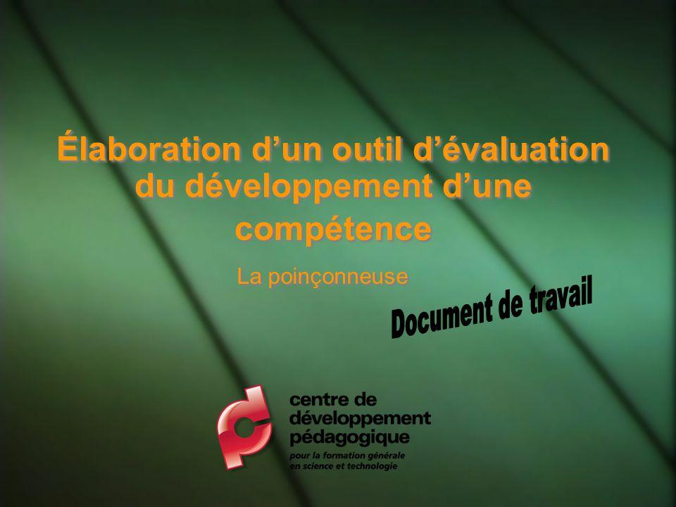 Élaboration dun outil dévaluation du développement dune compétence La poinçonneuse