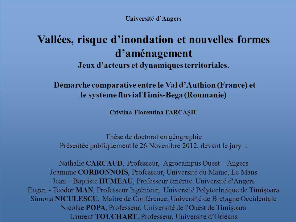 Université dAngers Vallées, risque dinondation et nouvelles formes daménagement Jeux dacteurs et dynamiques territoriales. Démarche comparative entre
