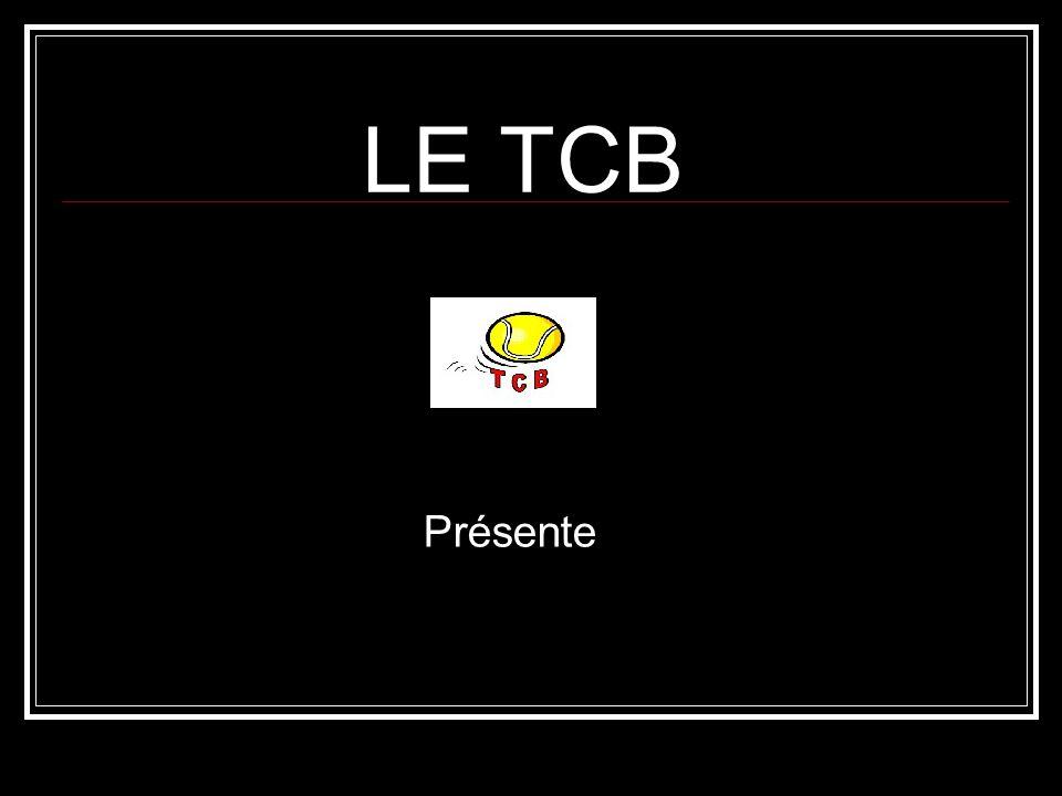 LE TCB Présente