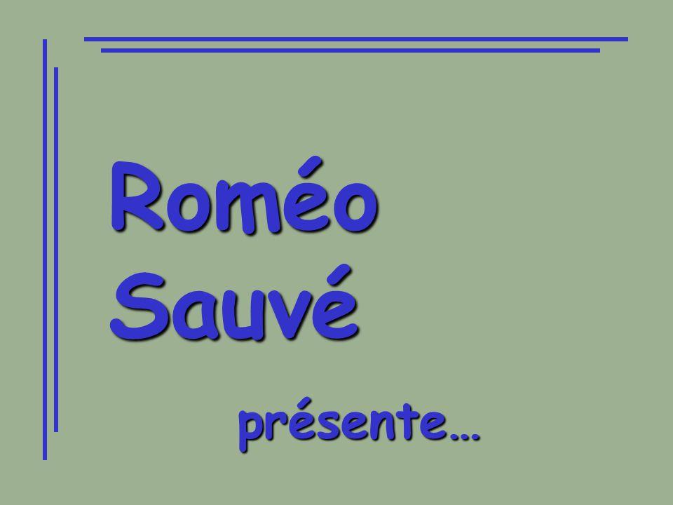 Roméo Sauvé présente…