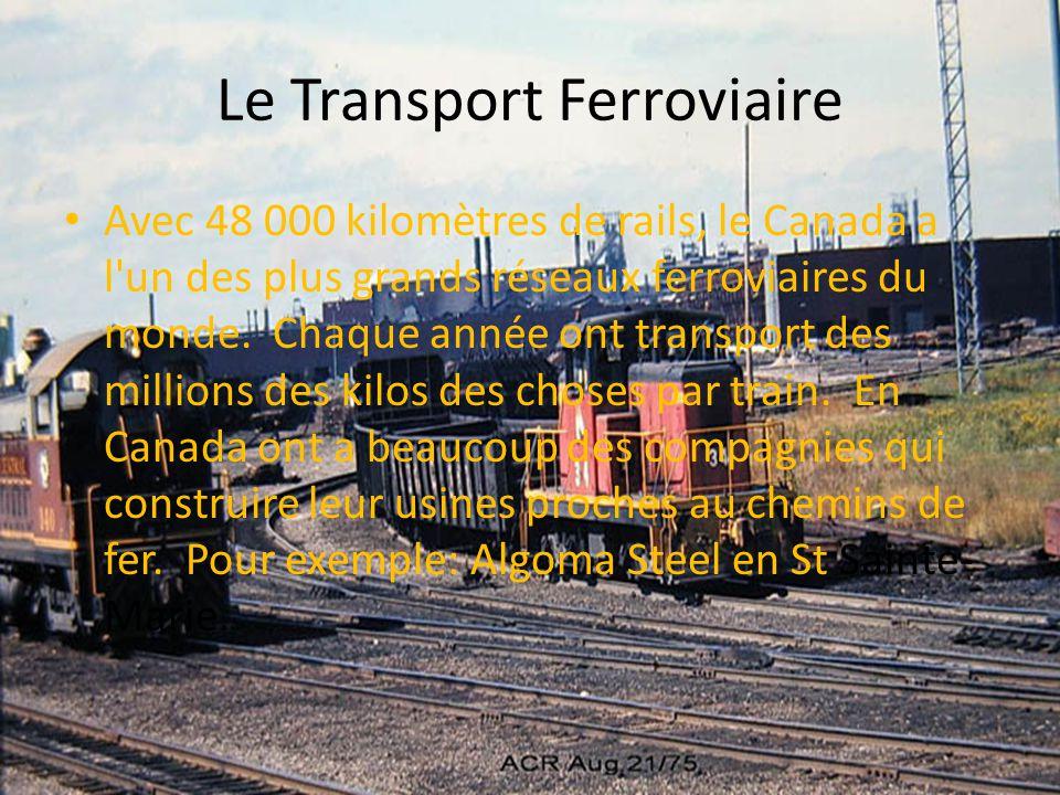 Le Transport Ferroviaire Avec 48 000 kilomètres de rails, le Canada a l'un des plus grands réseaux ferroviaires du monde. Chaque année ont transport d
