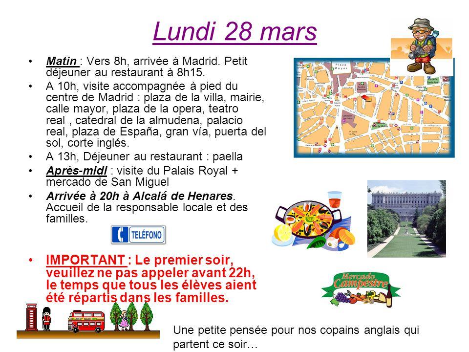 Mardi 29 mars Matin : visite du musée taurin et des arènes Après-midi : visite du stade Santiago Bernabeú Mercredi 30 mars Matin : à 9h, cours de flamenco (durée 1h30) et visite accompagnée dAlcalá de Henares à 11h30.