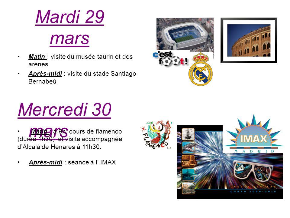 Mardi 29 mars Matin : visite du musée taurin et des arènes Après-midi : visite du stade Santiago Bernabeú Mercredi 30 mars Matin : à 9h, cours de flam