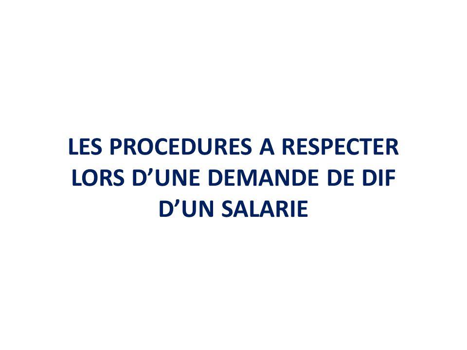 LES PROCEDURES A RESPECTER LORS DUNE DEMANDE DE DIF DUN SALARIE