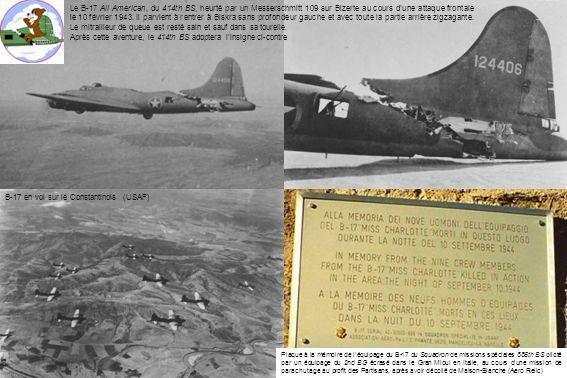 Le B-17 All American, du 414th BS, heurté par un Messerschmitt 109 sur Bizerte au cours dune attaque frontale le 10 février 1943. Il parvient à rentre