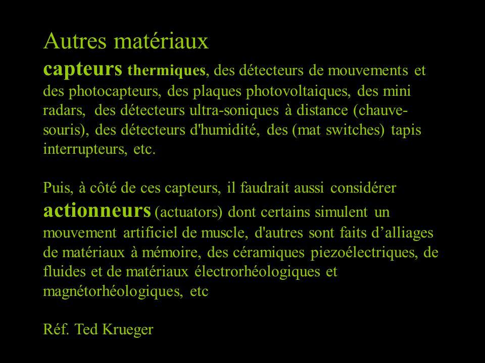 Autres matériaux capteurs thermiques, des détecteurs de mouvements et des photocapteurs, des plaques photovoltaiques, des mini radars, des détecteurs