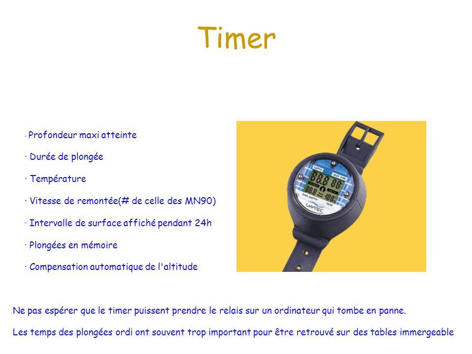 Timer · Profondeur maxi atteinte · Durée de plongée · Température · Vitesse de remontée(# de celle des MN90) · Intervalle de surface affiché pendant 2