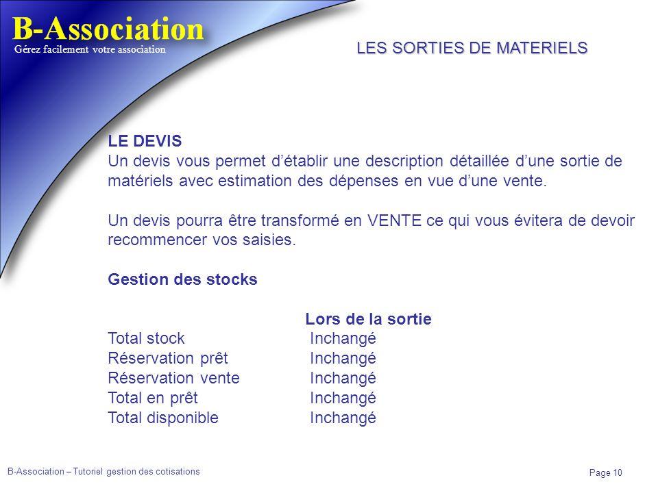B-Association – Tutoriel gestion des cotisations Page 10 Gérez facilement votre association LE DEVIS Un devis vous permet détablir une description dét