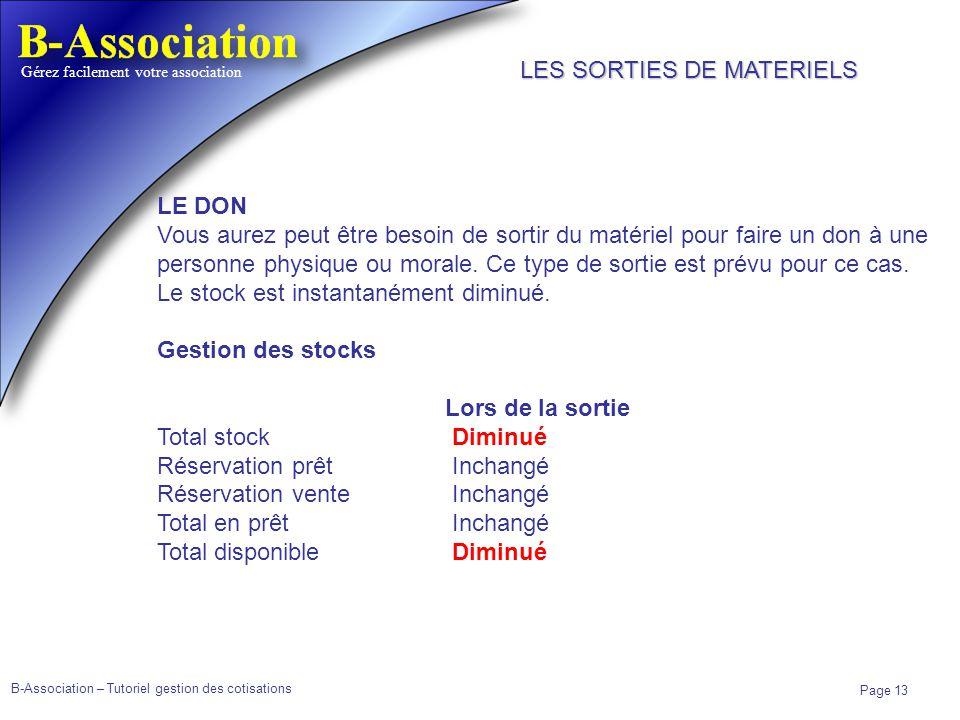 B-Association – Tutoriel gestion des cotisations Page 13 Gérez facilement votre association LE DON Vous aurez peut être besoin de sortir du matériel p