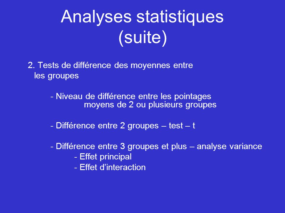 Analyses statistiques (suite) 2.