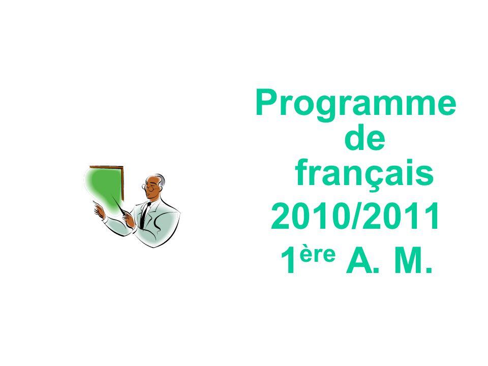 Programme de français 2010/2011 1 ère A. M.