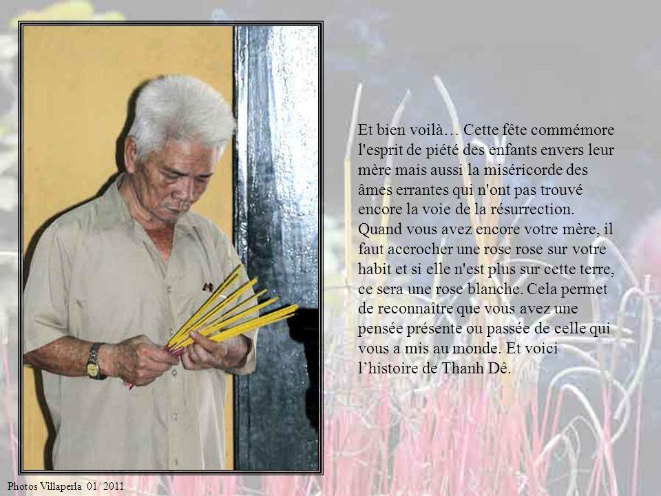 Raconte nous pourquoi la fête du Vu Lan est la fête des Mères… Photos Villaperla 01/ 2011