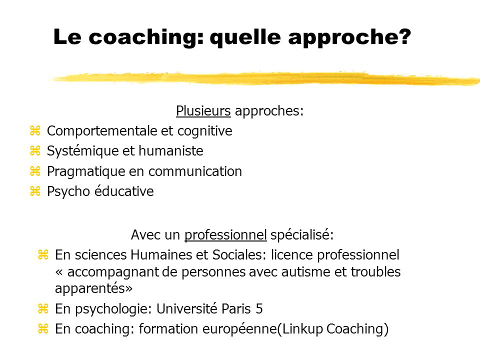 Le coaching: quelle approche.