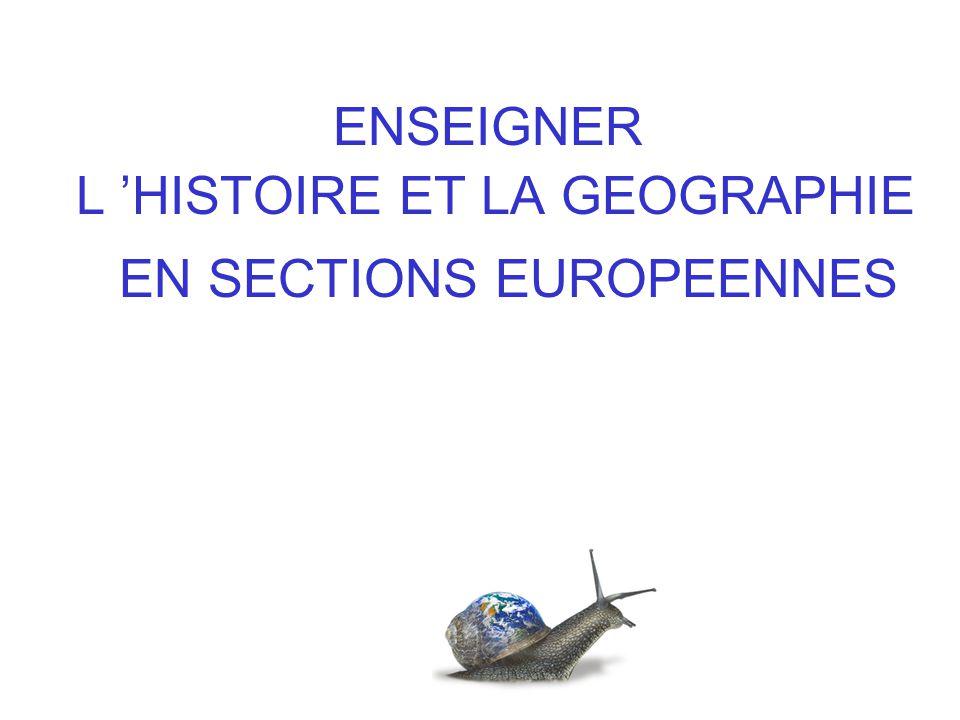 ENSEIGNER L HISTOIRE ET LA GEOGRAPHIE EN SECTIONS EUROPEENNES