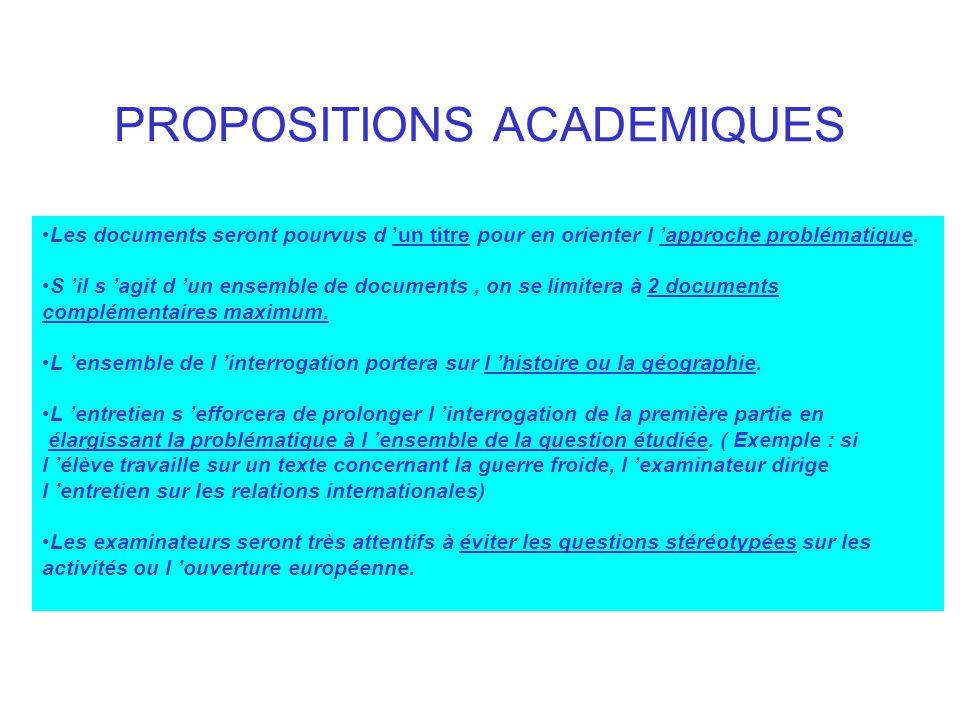 PROPOSITIONS ACADEMIQUES Les documents seront pourvus d un titre pour en orienter l approche problématique. S il s agit d un ensemble de documents, on