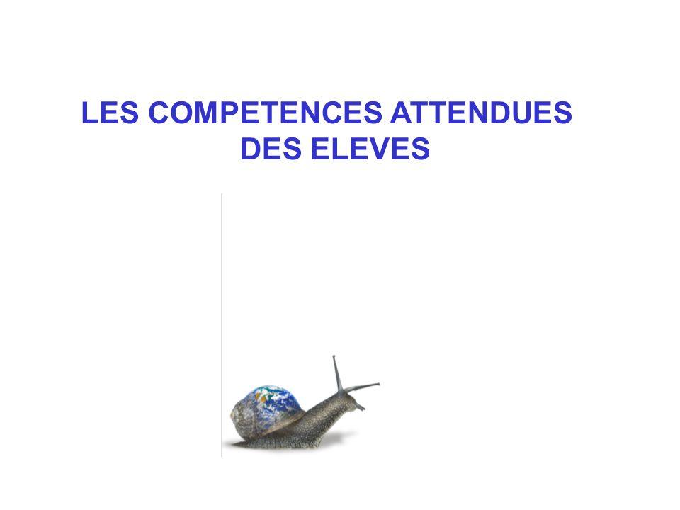 LES COMPETENCES ATTENDUES DES ELEVES