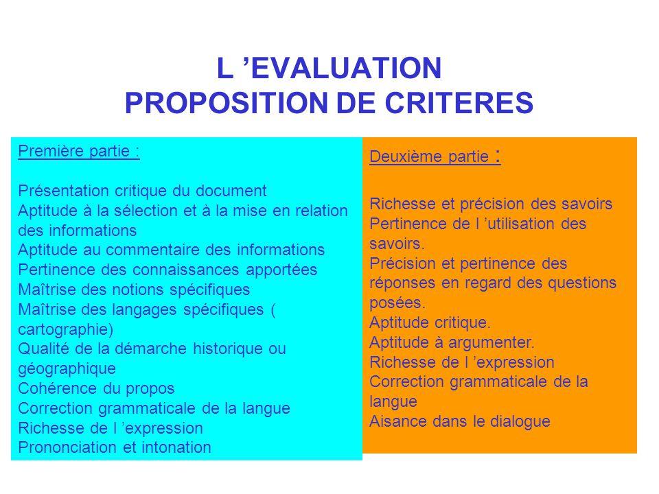 L EVALUATION PROPOSITION DE CRITERES Première partie : Présentation critique du document Aptitude à la sélection et à la mise en relation des informat