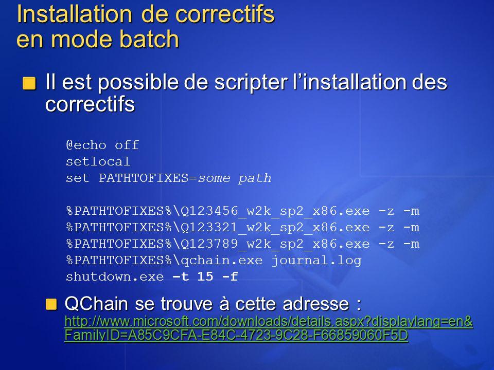 Installation de correctifs en mode batch Il est possible de scripter linstallation des correctifs @echo off setlocal set PATHTOFIXES=some path %PATHTO