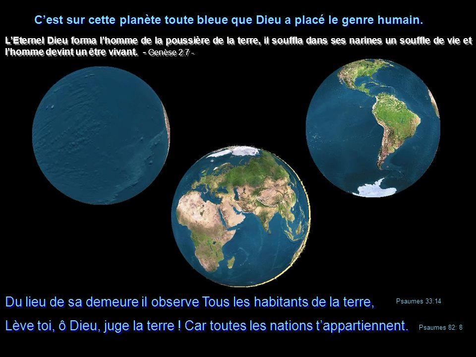 Du lieu de sa demeure il observe Tous les habitants de la terre, Lève toi, ô Dieu, juge la terre .