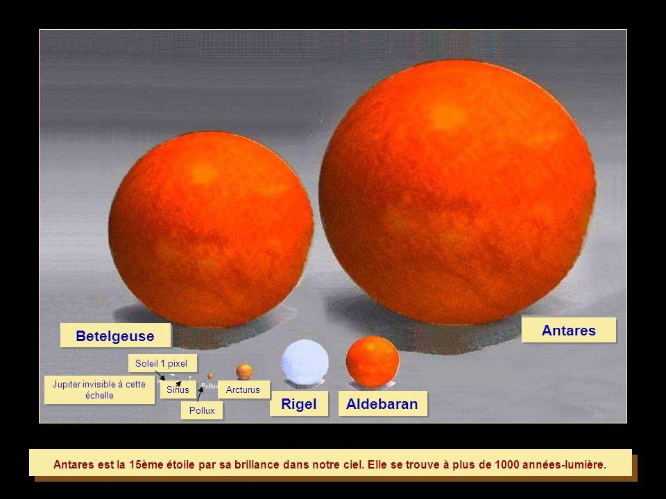Antares est la 15ème étoile par sa brillance dans notre ciel.
