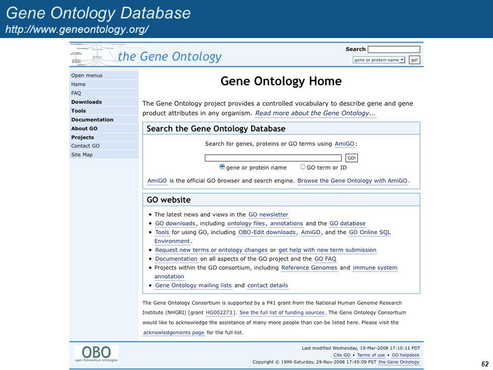 Gene Ontology Database http://www.geneontology.org/ 62