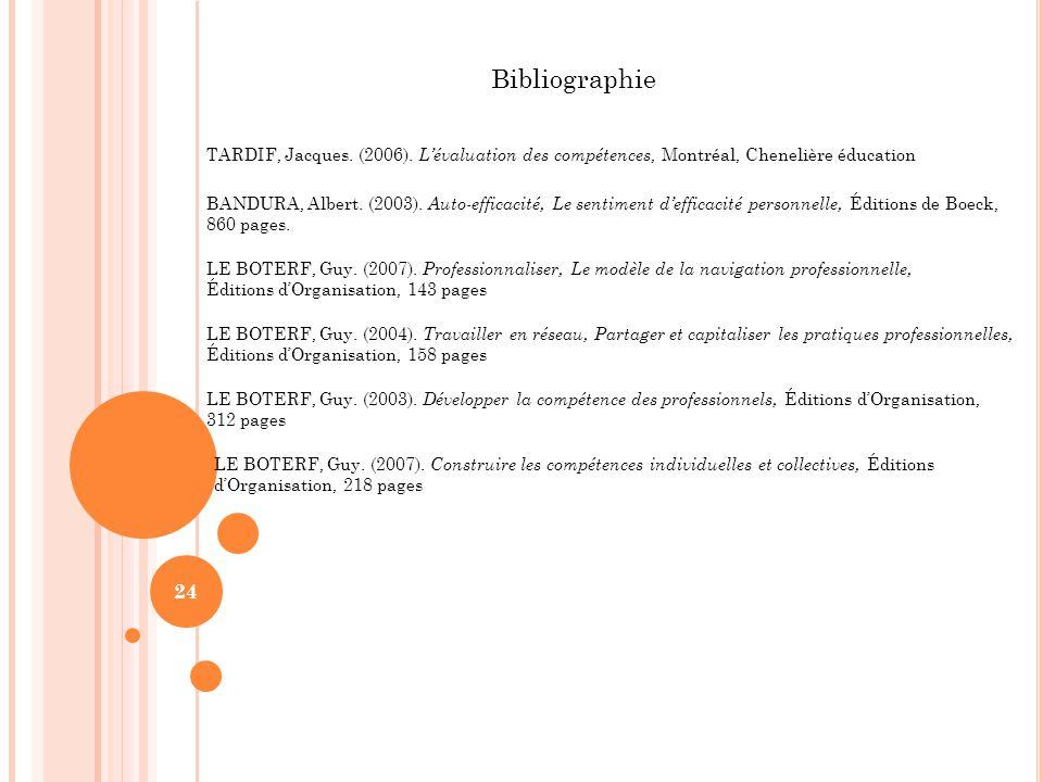 24 Bibliographie TARDIF, Jacques.(2006).
