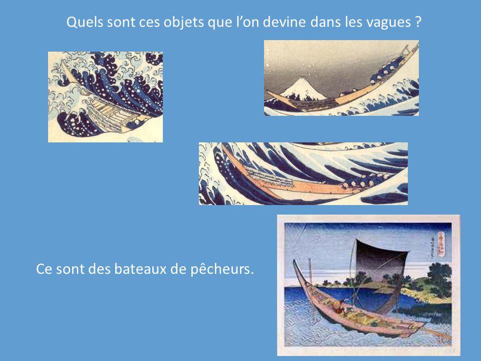 Ce sont des bateaux de pêcheurs. Quels sont ces objets que lon devine dans les vagues ?