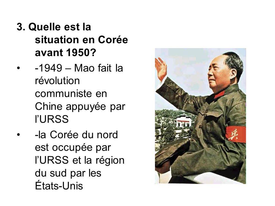 3. Quelle est la situation en Corée avant 1950.