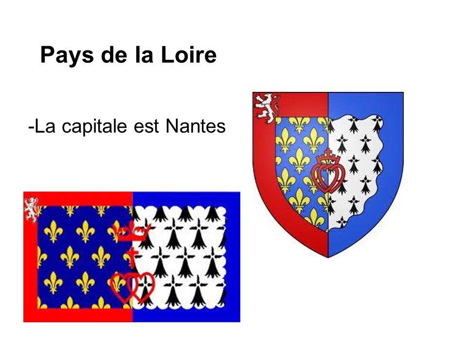 Pays de la Loire -La capitale est Nantes
